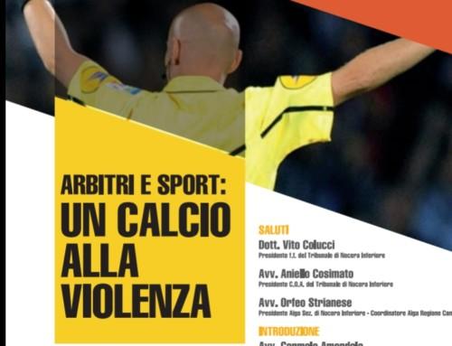 """""""Arbitri e Sport: un calcio alla violenza"""""""
